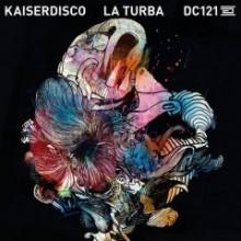 Kaiserdisco-–-La-Turba-DC121-240x240