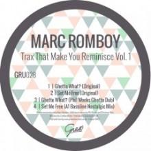 Marc-Romboy-Trax-That-Make-You-Reminisce-Vol-1-GRU028-240x240