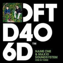 Name-One-Maxxi-Soundsystem-–-One-In-Three-240x240