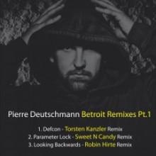 Pierre-Deutschmann-–-Betroit-Remixes-PT.1-BF144-240x240