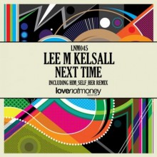 Lee-M-Kelsall-Next-Time-LNM045-473x473
