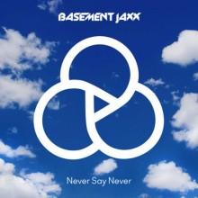 Basement-Jaxx-Never-Say-Never-500x500