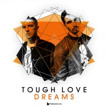 Tough-Love-–-Dreams