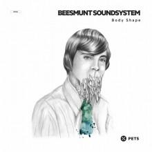 Beesmunt-Soundsystem-–-Body-Shape