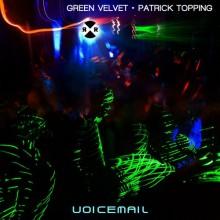 Green-Velvet-Patrick-Topping-Voicemail
