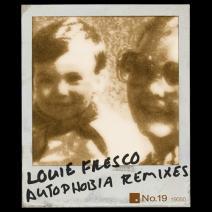 Louie-Fresco-Autophobia-Remixes