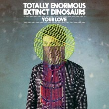 Totally-Enormous-Extinct-Dinosaurs-Your-Love