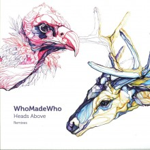Whomadewho-Heads-Above-Remixes