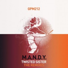GPM212-M.A.N.D.Y.-Twisted-Sister-The-Remixes-2013-220x220