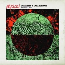 Lazarusman-Jazzuelle-–-Forget-Me
