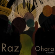 raz-ohara-get-physical-music-presents-raz-ohara-collection