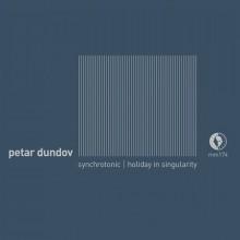 Petar-Dundov-–-Holiday-In-Singularity