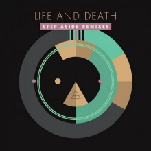 Life-and-Death-Step-Aside-Remixes-220x220