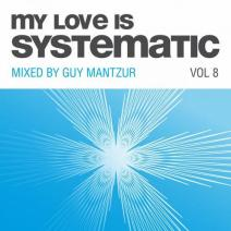 My-Love-Is-Systematic-Vol.-8-Compiled-by-Guy-Mantzur-4056813023077