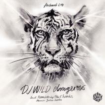 DJ-Wld-Dangerous-EP-FMRLTD006