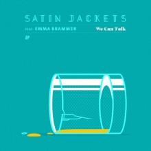 Satin-Jackets-–-We-Can-Talk-feat.-Emma-Brammer