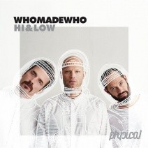 WhoMadeWho-Hi-Low-GPM342