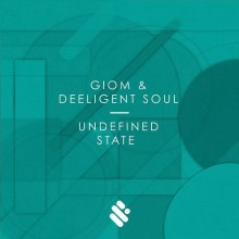 Giom & Deeligent Soul – Undefined State [SUPREMUS006]