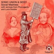 Sonic-Union-Geist-Social-Madness-TULIPA131