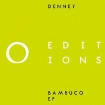 Denney-Bambuco-EP-EDITIONS003