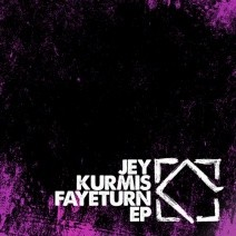 Jey-Kurmis-Fayeturn-EP-LEFT062