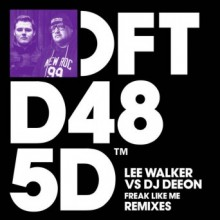 Lee-Walker-vs.-DJ-Deeon-–-Freak-Like-Me-Remixes