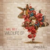 Mel-Bell-Wildlife-EP-Incl.-Robert-Babicz-Remix-DEEPDUB005