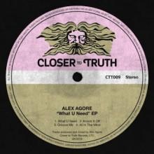 Alex-Agore-–-What-U-Need