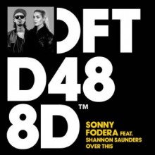 Sonny-Fodera-feat.-Shannon-Saunders-–-Over-This