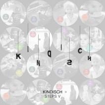Kindisch-Presents-Kindisch-Steps-V
