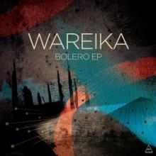 Wareika-–-Bolero-EP