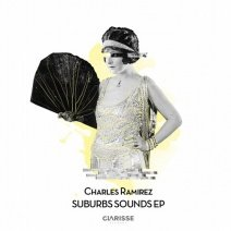 Charles-Ramirez-Suburbs-Sounds-EP-CR059