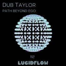 Dub-Taylor-Path-Beyond-Ego-LF112