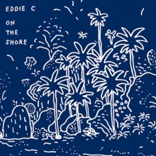 eddie_c_in_the_shore_600