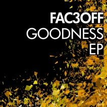 fac3off-goodness-ep-bns057