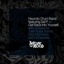 Neurotic-Drum-Band-Get-Back-Into-Yourself-TOBD004