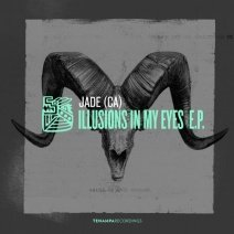 JADE-CA-Illusions-In-My-Eyes-EP-TENA061