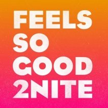Addvibe-Feels-So-Good-2Nite-GU2125
