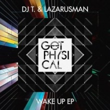 DJ-T.-Lazarusman-DJ-T.-Lazarusman-Wake-up-EP-GPM382