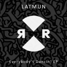 Latmun-Everybody's-Dancin'-EP-RR2098-300x300
