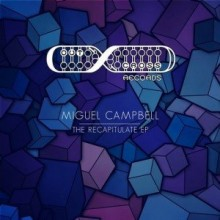 Miguel-Campbell-–-The-Recapitulation-EP-OCD0060-300x300