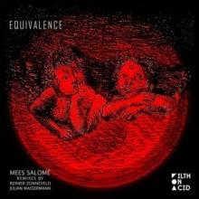 Mees-Salome-Equivalence-incl.-Reinier-Zonneveld-Julian-Wassermann-remixes-FOA002