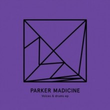 Parker-Madicine-Voices-Drums-EP-HEIST023