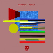 Tim-Deluxe-–-LOVE-is-CMC109D-300x300