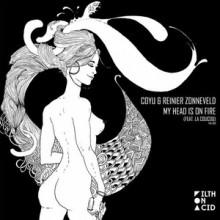 Coyu-Reinier-Zonneveld-La-CouCou-My-Head-Is-On-Fire-FOA009