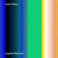 Porter-Ricks-–-Anguilla-Electrica-TRESOR295-300x300