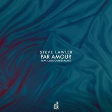 Steve-Lawler-Par-Amour-EP-VIVA141