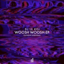 DJ-Le-Roi-Woosh-Woosh-EP-VIVA143