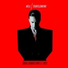 00-dj_hell-teufelswerk_house_remixes_part_2_4250330586729-2012-electrobuzz-270x270-220x220