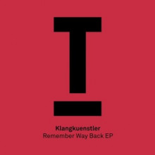 KlangKuenstler-Remember-Way-Back-EP-TOOL62201Z